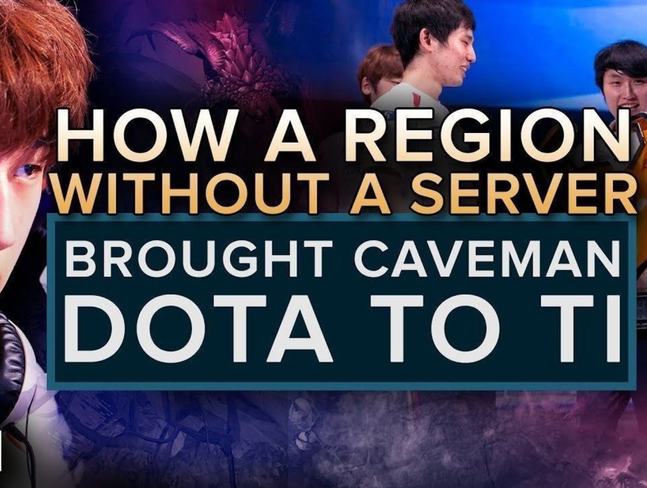 How a region without a server brought Caveman Dota to The International