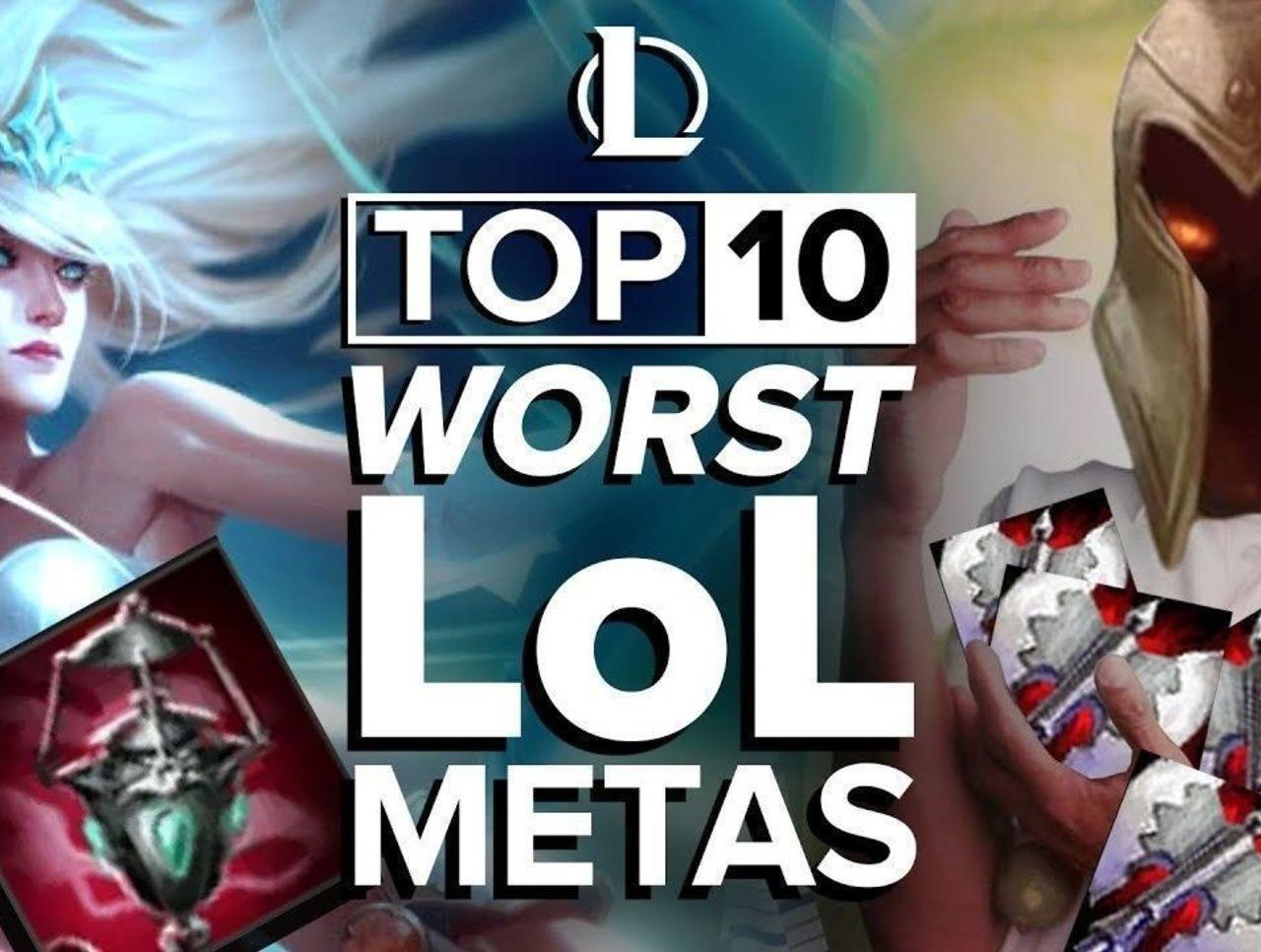 The Top 10 Worst League of Legends Metas